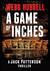 A Game of Inches (Jack Patterson Thriller)