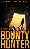 Bounty Hunter: A Novella