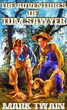 The Adventures of Tom Sawyer: By Mark Twain (Illustrated + Unabridged + Active Contents)