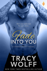 Fade Into You by Tracy Wolff