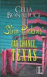 Slim Pickins' in Fat Chance, Texas (Fat Chance, Texas, #2)