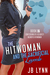 The Hitwoman and the Sacrificial Lamb (Confessions of a Slightly Neurotic Hitwoman #12)