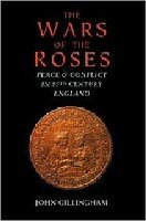 The Wars of the Roses: Peace and Conflict in Fifteenth-Century England