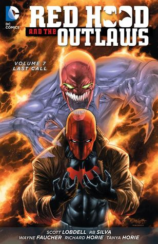 Red Hood and the Outlaws, Vol. 7: Last Call (The New 52)
