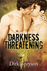Darkness Threatening (Yellowstone Wovles, #2)