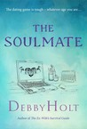 The Soulmate by Debby Holt
