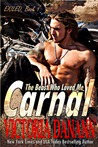Carnal by Victoria Danann