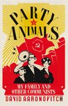 Party Animals: Growing Up Communist