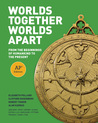 Worlds Together, Worlds Apart: From the Beginnings of Humankind to the Present