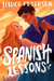 Spanish Lessons (Study Abroad, #1)
