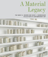 A Material Legacy: The Nancy A. Nasher and David J. Haemisegger Collection of Contemporary Art