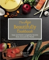 The Age Beautifully Cookbook by Grace O.