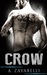 Crow (Boston Underworld, #1)