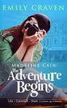 Madeline Cain: The Adventure Begins