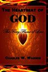 The Heartbeat of God by Charles W. Warner