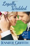 Legally Wedded (Legally in Love, #3)