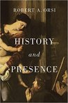 History and Presence