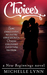 Choices (New Beginnings #1)