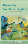Dreams By No One's Daughter: Pitt Poetry Series