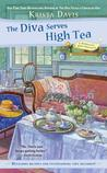 The Diva Serves High Tea (Domestic Diva, #10)