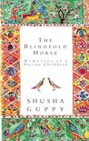 Blindfold Horse: Memories of a Persian Childhood
