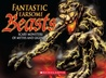 Fantastic Fearsome Beasts: Scary Monsters of Myth and Legend