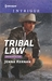 Tribal Law (Apache Protectors #3)