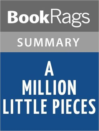 essay little million piece James frey's admission last week that he made up details of his life in his best-selling book a million little pieces - after the smoking gun web site.