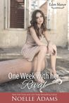 One Week With Her Rival (Eden Manor #1)