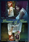 Prisoner of Glass