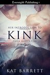 Her Introduction to Kink (Their Master Plan Book 1)