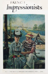 French Impressionists (Great art of the ages)