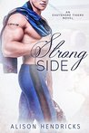 Strong Side (Eastshore Tigers, #1)