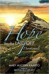 HOPE for the LAID OFF - Devotionals by Mary Aucoin Kaarto