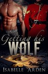 Getting His Wolf: Gay Werewolf Alpha/Omega Romance (BONDED Book 1)
