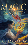 Magic Banquet by A.E. Marling