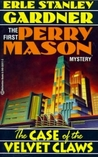 The Case of the Velvet Claws (Perry Mason, #1)