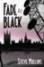 Fade to Black by Steve   Mullins