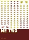 Me Two: A psychobabble story about the human condition