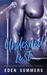 Undesired Lust (Reckless Beat, #3)