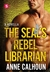 The SEAL's Rebel Librarian (Alpha Ops, #2)