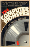 The Computer Pioneers: The Making of the Modern Computer