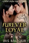 Furever Loyal: A BBW Shifter MC Romance