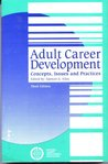 Adult Career Development: Concepts, Issues And Practices