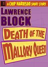 Death of the Mallory Queen