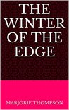 The Winter of the Edge