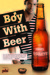 Boy with Beer