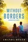 Without Borders (Wanderlove, #1)