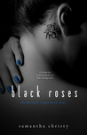Black Roses (The Mitchell Sisters Book 3)