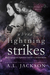 Where Lightning Strikes by A.L. Jackson